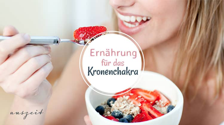 Ernährung für dein Kronenchakra