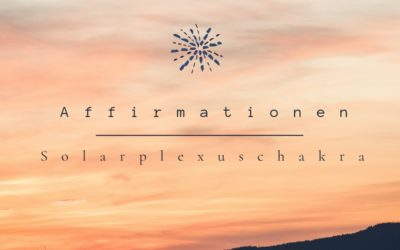 Affirmationen für das Solarplexuschakra (Video)