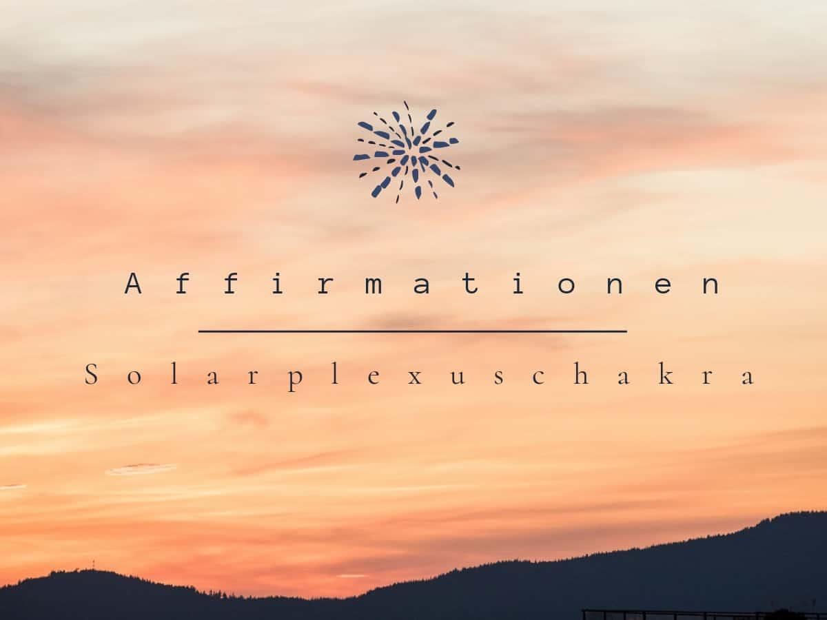 Affirmationen_für_das_Solarplexuschakra