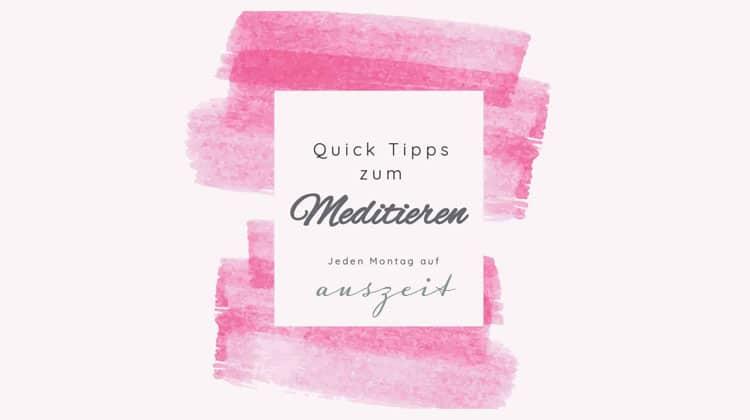 Quick-Tipps-zum-Meditieren